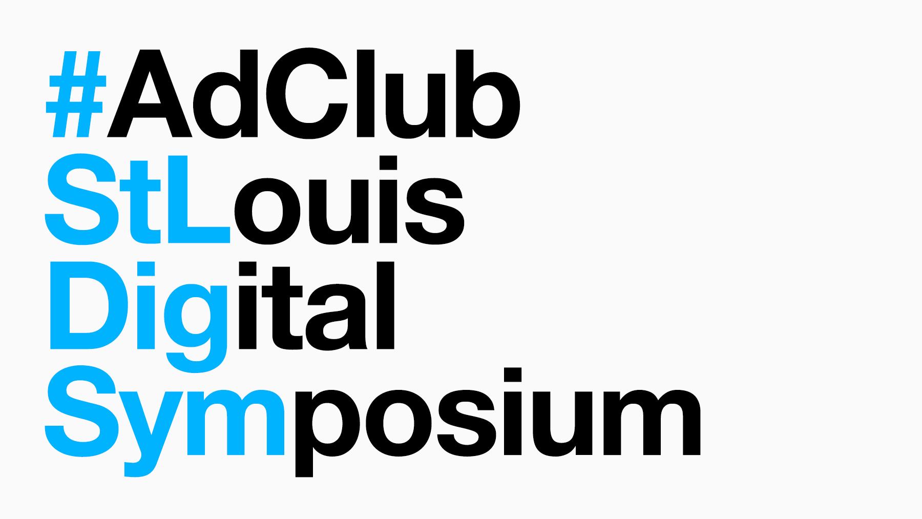 AdClub St. Louis Digital Symposium